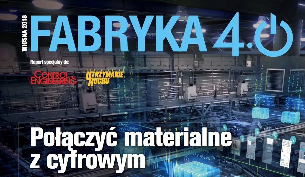 Fabryka 4.0 - raport specjalny