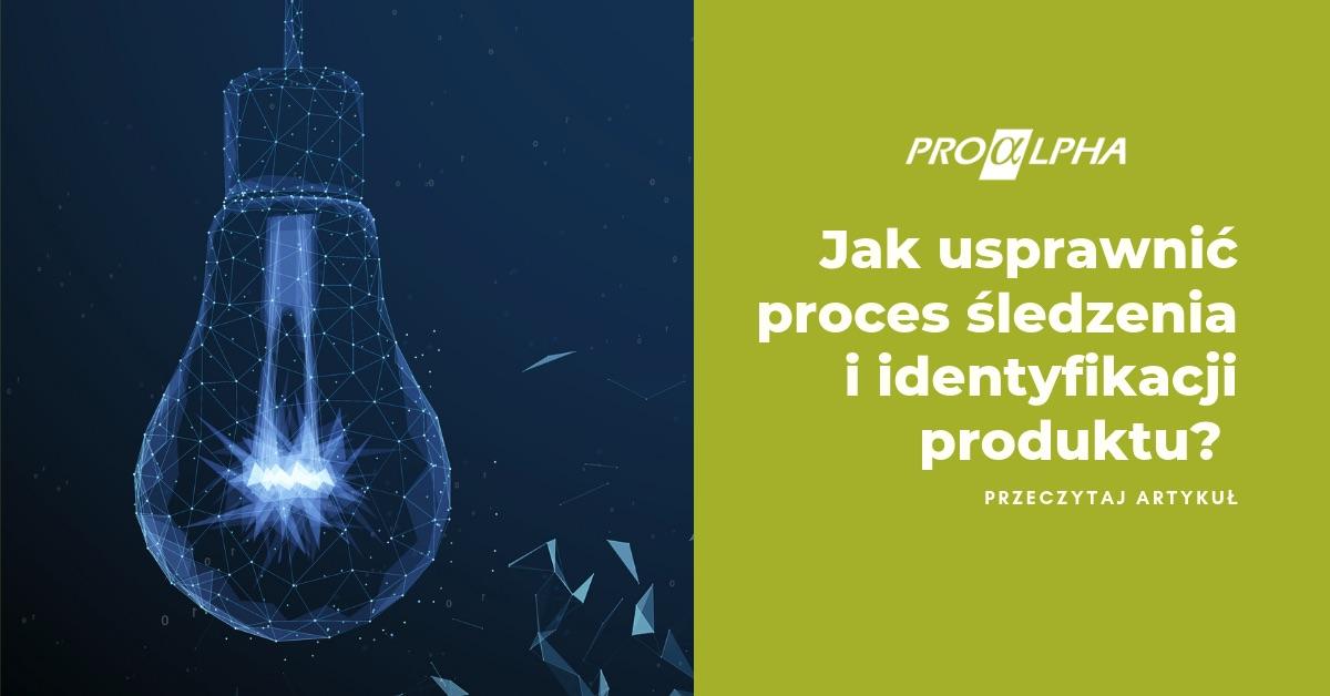 Jak usprawnić proces śledzenia i identyfikacji produktu?