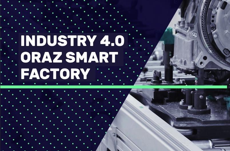 Czym jest Smart Factory i Industry 4.0?
