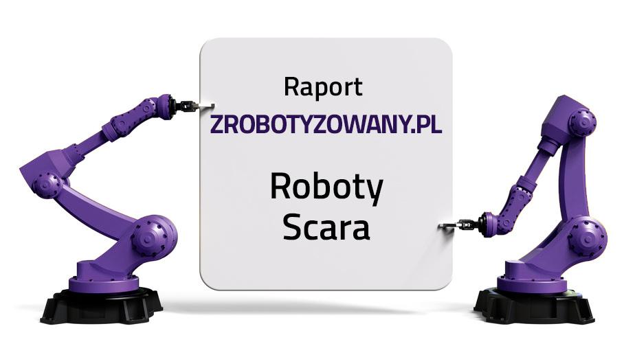 Roboty Scara - przegląd rynku