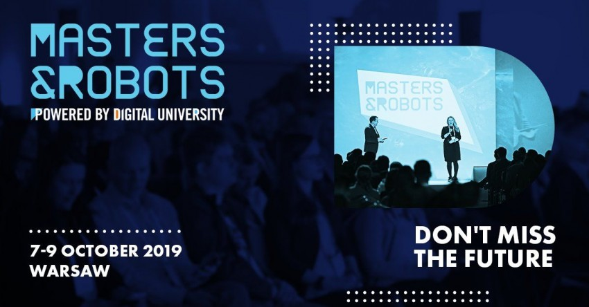 Masters & Robots 2019 - Don't miss the future