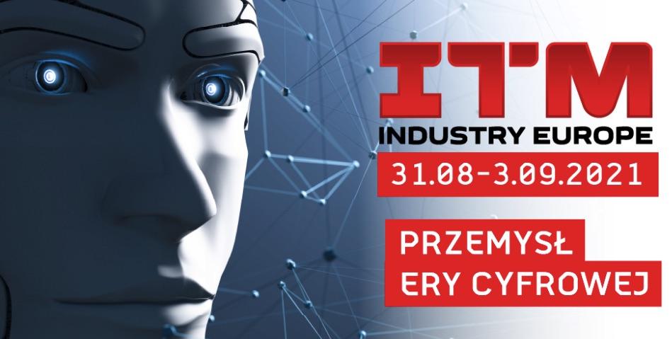 ITM Industry Europe 2021 na przełomie sierpnia i września
