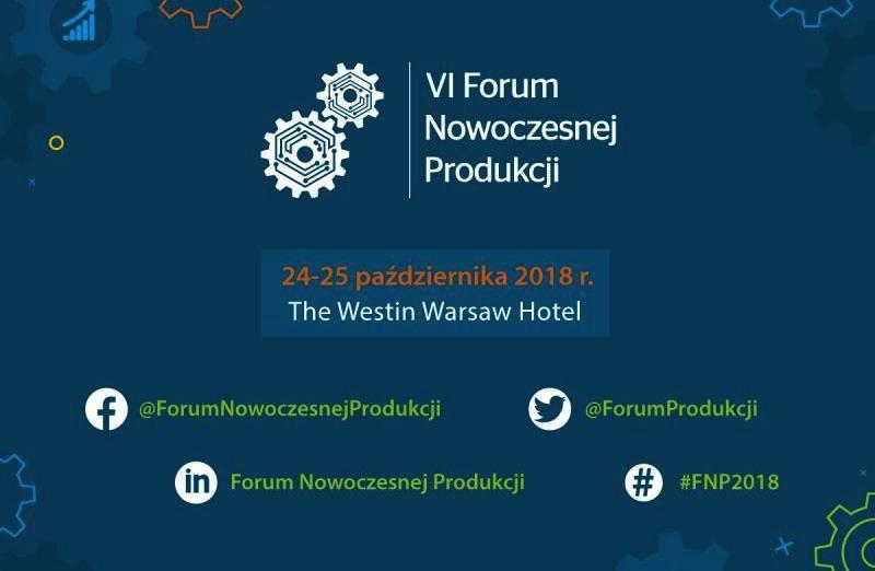 Forum Nowoczenej Produkcji Warszawa 2018