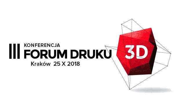 Forum druku i skanu 3D w przemyśle