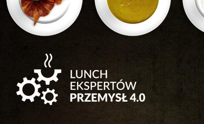 Wydarzenia Lunch Ekspertów – Przemysł 4.0